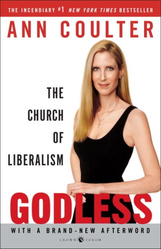 Godless: The Church of Liberalism, Ann Coulter