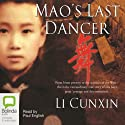 Mao's Last Dancer: Young Readers' Edition (       UNABRIDGED) by Li Cunxin Narrated by Paul English