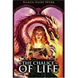 The Chalice of Life (Adventurers of the Carotian Union, Book 1) ~ Karen Anne Webb