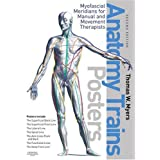 "Anatomy Trains. 7 Posters: Myofascial Meridians for Manual and Movement Therapistsvon ""Thomas W. Myers"""