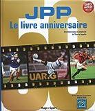 J.P.P. Le livre anniversaire
