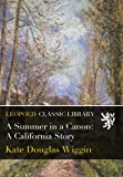 A Summer in a Canon: A California Story