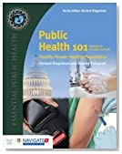 Public Health 101: Healthy People_Healthy Populations