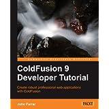 ColdFusion 9 Developer Tutorial
