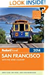 Fodor's San Francisco 2014: with the...