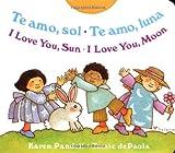 Acquista Te Amo, Sol Te Amo, Luna / I Love You, Sun I Love You, Moon