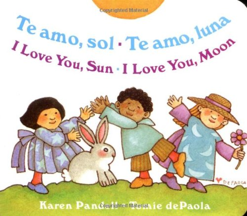 I Love You Sun / I Love You Moon: Te Amo Sol / Te Amo Luna (Spanish Edition) front-461898