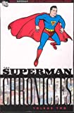 Superman Chronicles, Vol. 2 (1401212158) by Siegel, Jerry