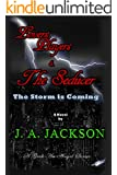 Lovers, Players & The Seducer: The Storm is Coming (A Geek An Angel Series)