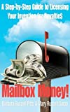 img - for Mailbox Money!: Step-by-Step Guide to Licensing Your Invention for Royalties Paperback September 18, 2012 book / textbook / text book