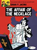 img - for The Affair of the Necklace: Blake & Mortimer 7 (Adventures of Blake & Mortimer) book / textbook / text book