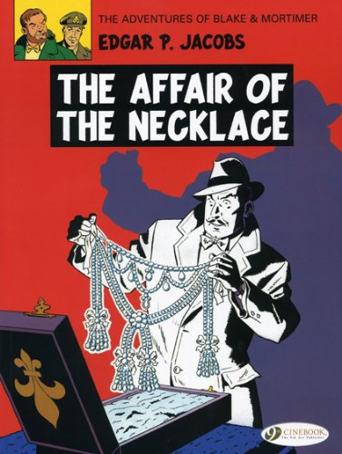 The Affair of the Necklace (Blake and Mortimer, #10)