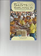 When Saints Go Marching in : How Southern…