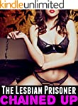 The Lesbian Prisoner: Chained Up