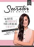 Secretos de chicas / Girl Secrets (Spanish Edition)