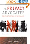The Privacy Advocates: Resisting the...