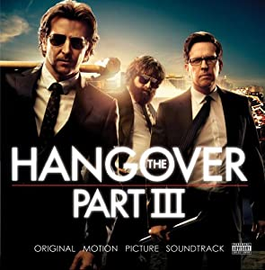 The Hangover Part III: Original Motion Picture Soundtrack
