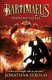 Ptolemy's Gate (Bartimaeus Trilogy Book 3)
