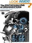 The Psychoanalysis of Organizations:...