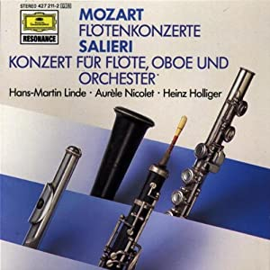 Mozart: Concerto for Flute + Orch in G K313, Concerto for Flute + Orch in D K314;  Salieri: Concerto for Flute Oboe + Orch in C (DG)