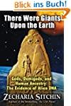 There Were Giants Upon the Earth: God...