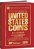 A Guide Book of United States Coins 2015: The Official Red Book Hardcover