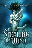 img - for Stealing the Wind (Mermen of Ea) book / textbook / text book