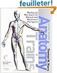 Anatomy Trains: Myofascial Meridians...
