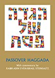 Passover Haggada with commentary by Rabbi Adin Even-Israel Steinsaltz (English Hebrew) (Hebrew Edition)
