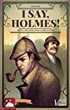 I Say, Holmes! Second Edition - The Case-Solving Card Game