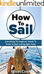 How To Sail: Everything The Beginner...