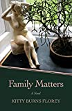 img - for Family Matters: A Novel book / textbook / text book