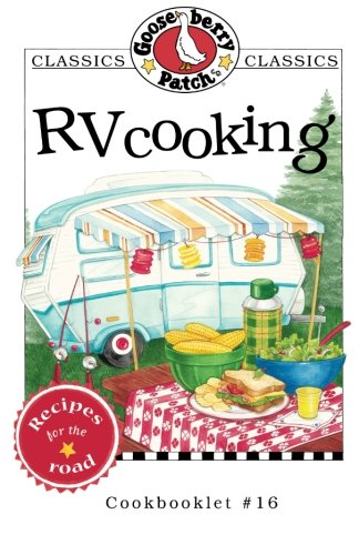 RV Cooking Cookbook (Gooseberry Patch Classics) - Gooseberry Patch