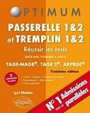 Réussir les Tests aux Concours Passerelle 1&2 et Tremplin 1&2 TAGE-MAGE MAGE 2 ARPEGE