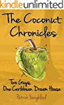 The Coconut Chronicles: Two Guys, One...
