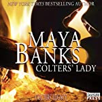 Colters' Lady: Colter's Legacy, Book 2 (       UNABRIDGED) by Maya Banks Narrated by Freddie Bates