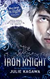 """The Iron Knight (The Iron Fey - Book 4)"" av Julia Kagawa"