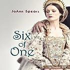 Six of One: A Tudor Riff Hörbuch von JoAnn Spears Gesprochen von: Claire Wilkes
