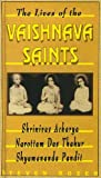 img - for The Lives of the Vaishnava Saints book / textbook / text book