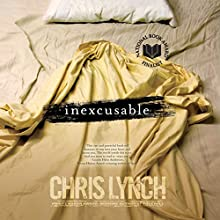 Inexcusable Audiobook by Chris Lynch Narrated by Scott Merriman