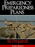 Emergency Preparedness Plans: Be Prepared!