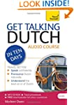 Get Talking Dutch in Ten Days: A Teac...