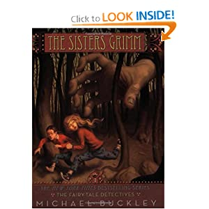 The Fairy Tale Detectives (The Sisters Grimm, Book 1) (Bk. 1)