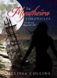 The Myatheira Chronicles: Volume Two: Beyond the Veil