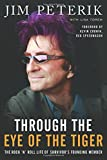 Through the Eye of the Tiger: The Rock n Roll Life of Survivors Founding Member