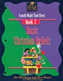 img - for Basic Christian Beliefs: Family Nights Tool Chest book / textbook / text book