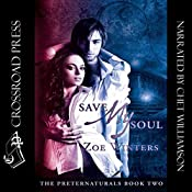 Save My Soul: The Preternaturals, Book 2 | Zoe Winters