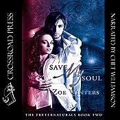 Save My Soul: The Preternaturals, Book 2 | Zoe Winters