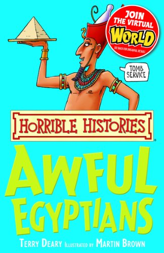 Terry Deary - Horrible Histories: Awful Egyptians