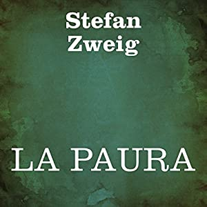 La paura [Fear] Audiobook by Stefan Zweig Narrated by Silvia Cecchini